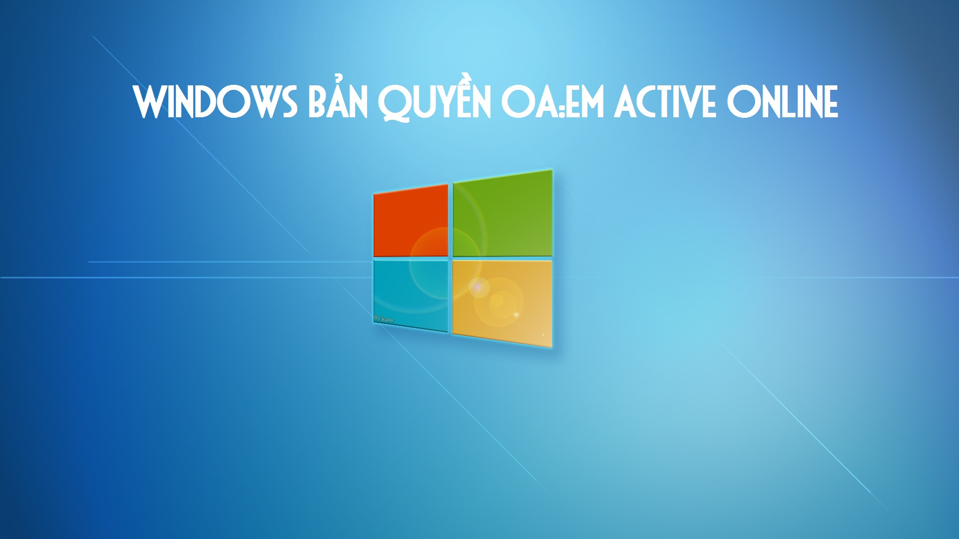[Tổng hợp] Link tải Windows Bản Quyền OA:EM Active Online