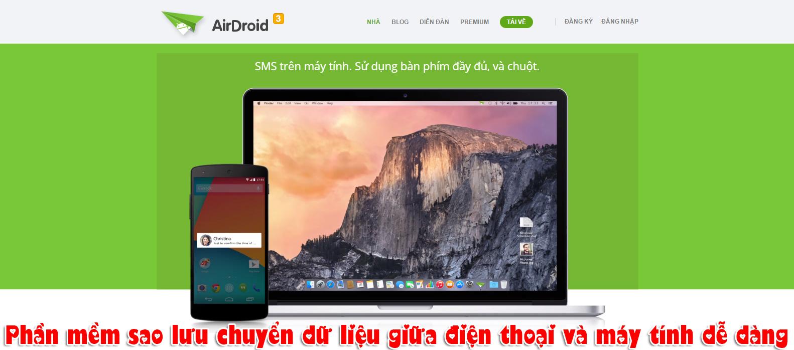 AirDroid – Phần mềm sao lưu chuyển dữ liệu giữa điện thoại và máy tính dễ dàng