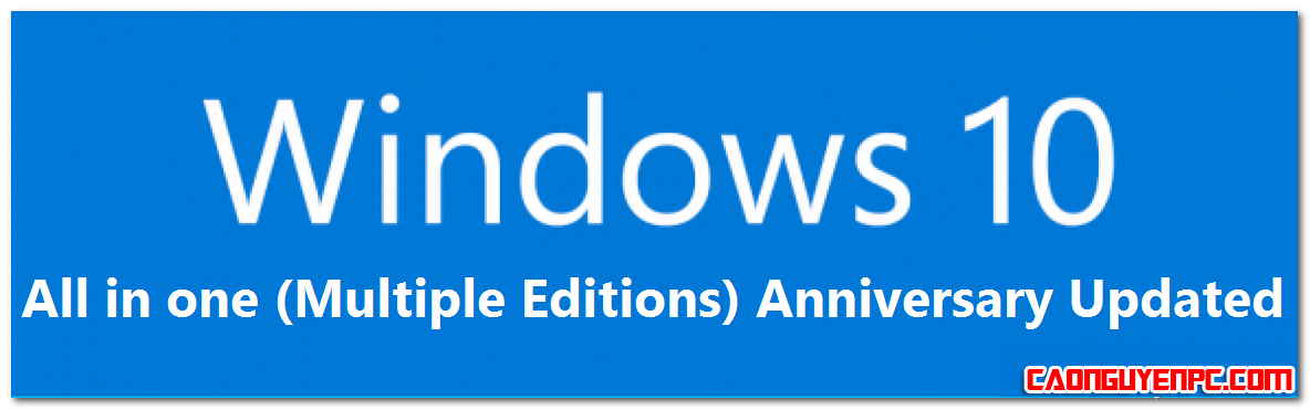 Windows 10 All in one (Multiple Editions) Anniversary Updated
