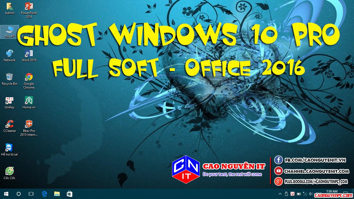 Ghost Windows 10 Pro 64 Bit - Full Soft + Office 2016 - Không cá nhân hóa
