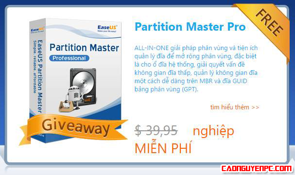 [Phần Mềm] Miễn phí EASEUS Partition Master Professional 10.8 có giá 39,95 USD (trị giá hơn 900 ngàn đồng)